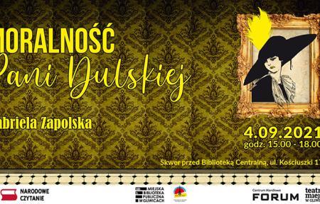 Narodowe Czytanie 2021 - Moralność Pani Dulskiej. 4 września, 15.00-18.00, skwer przed Biblioteką Centralną, ul. Kościuszki 17
